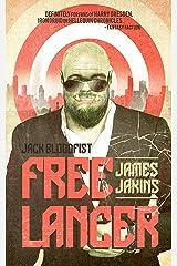 Jack Bloodfist: Freelancer Kindle Edition