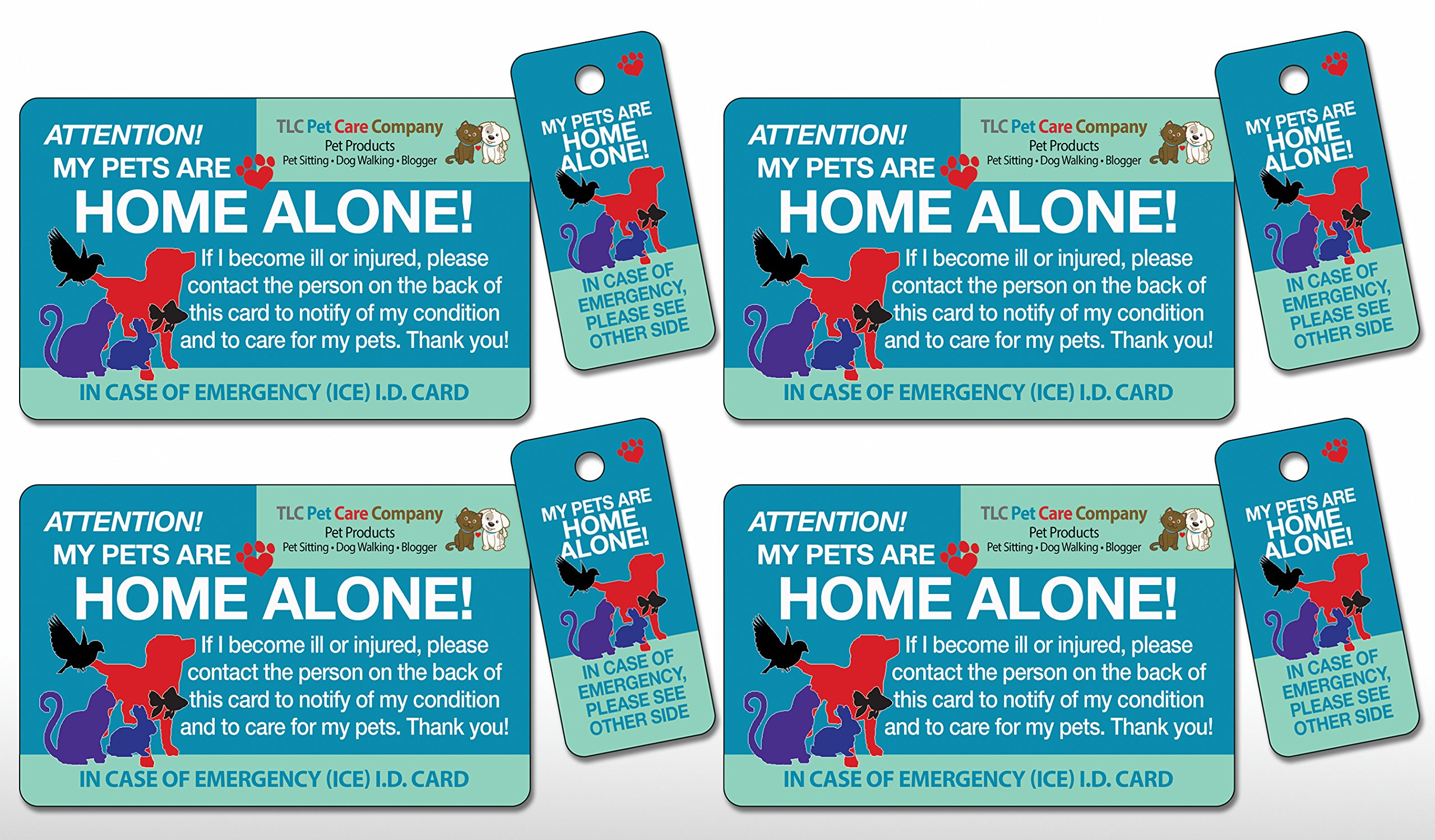 4 pk. Original Trademarked My Pets are Home Alone Alert Emergency Medical ICE ID Plastic Contact Wallet Card and Key Tag Dogs Cats with Emergency Contact Call Card (Qty. 4 from TLC)