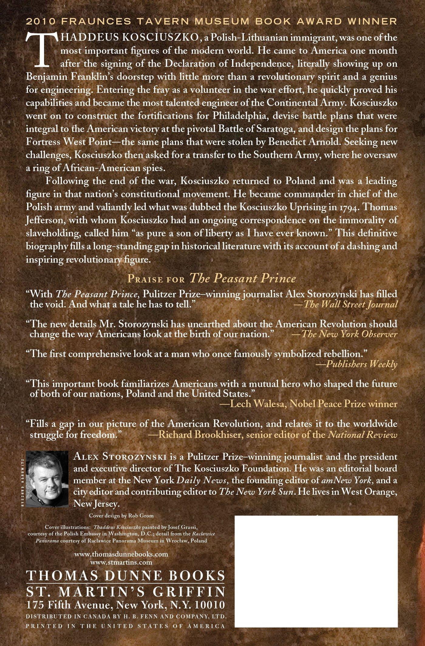 Amazon: The Peasant Prince: Thaddeus Kosciuszko And The Age Of  Revolution (9780312625948): Alex Storozynski: Books