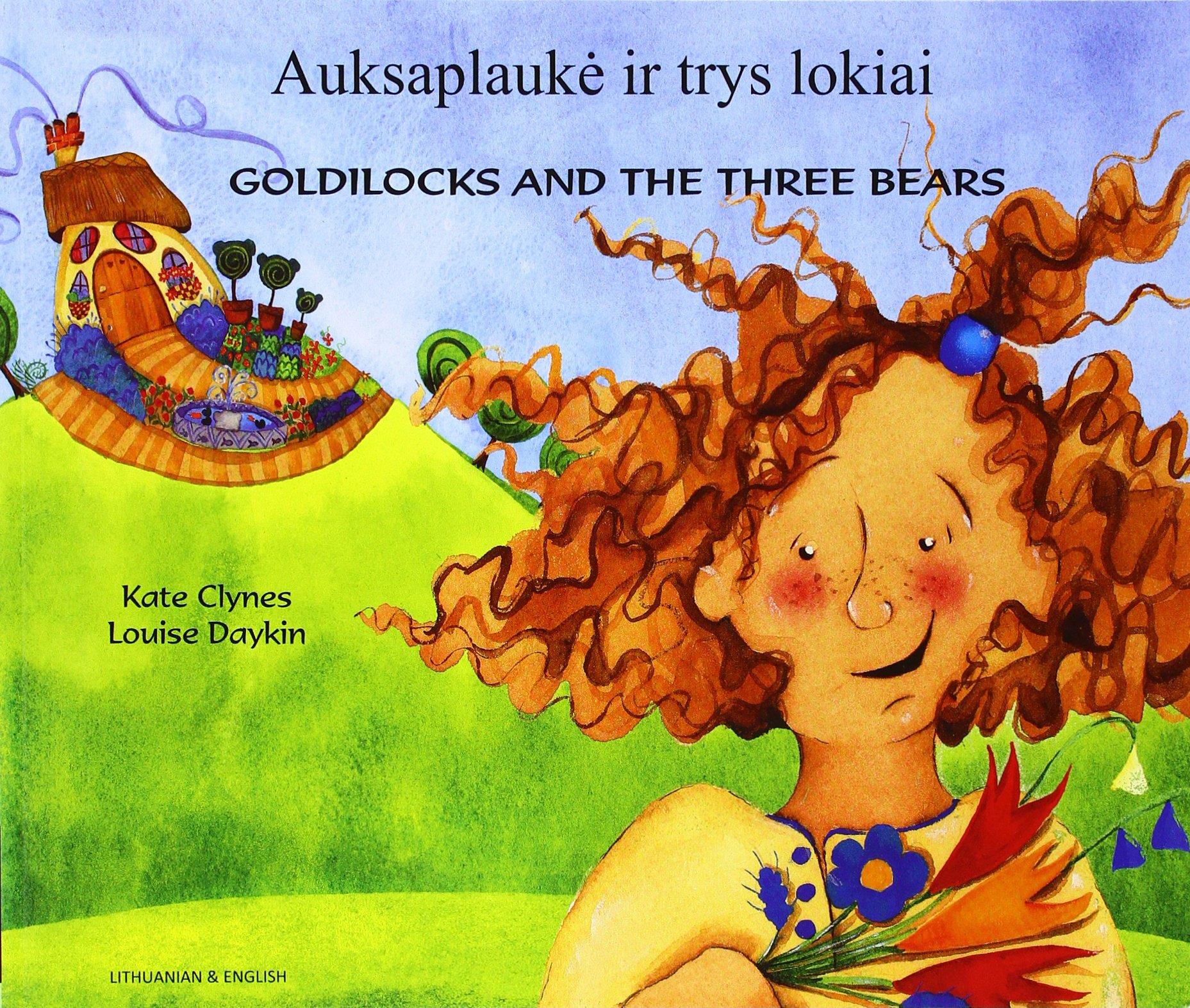 Goldilocks & the Three Bears in Lithuanian & English (English and Multilingual Edition) PDF