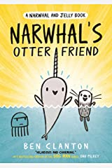 Narwhal's Otter Friend (Narwhal and Jelly 4) Kindle Edition