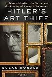 Hitler's Art Thief: Hildebrand Gurlitt, the
