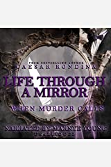 Life Through a Mirror: When Murder Calls Audible Audiobook
