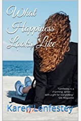 What Happiness Looks Like (Sisters Series Book 2) Kindle Edition