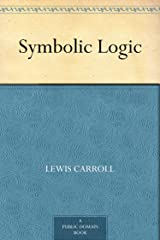 Symbolic Logic Kindle Edition