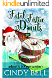 Fatal Festive Donuts (A Donut Truck Cozy Mystery Book 2)
