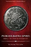Peerless Battle Spirit: Book 2 - The Trial of Versatility
