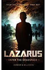 Lazarus: Enter the Deadspace Kindle Edition