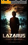 Lazarus: Enter the Deadspace
