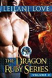 The Dragon Ruby Series Volume 2: The Dragon Ruby Series Box Set