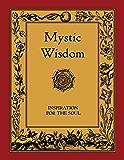 Mystic Wisdom (Rosicrucian Order AMORC Kindle Editions)