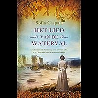 Het lied van de waterval (Argentinië-serie Book 3)