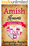 Amish Hearts: A Valentine Tale: Amish Matchmaker (Amish Bakery Series Book 3)