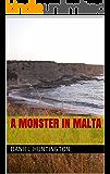 A monster in Malta