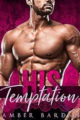 His Temptation Kindle Edition