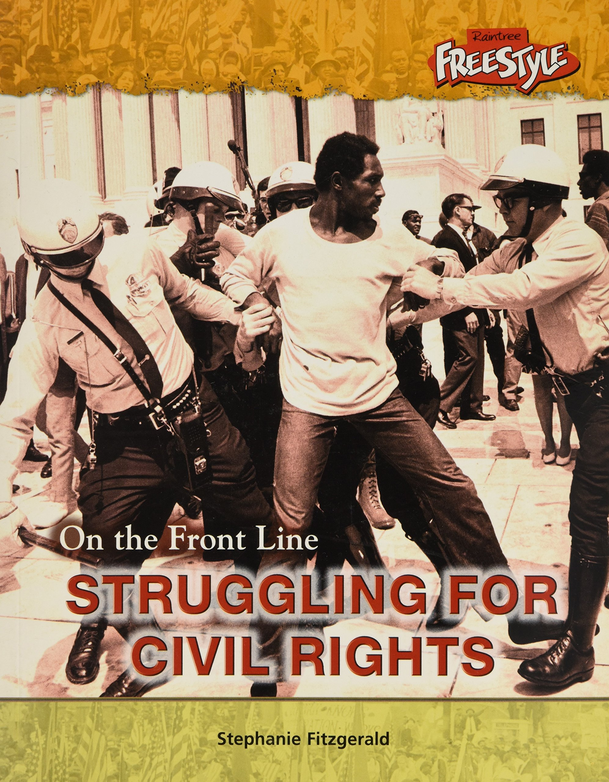 Struggling for Civil Rights (On the Front Line) (On the Front Line) pdf epub