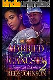 Married To A Gangsta 2: Diamond & Patrón