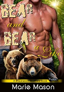 Bear and Bear Alike (A BBW Paranormal Shapeshifter Romance) (A Blackwood Brothers' Book Book 3)