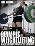 Olympic Weightlifting: A Complete Guide for Athletes & Coaches