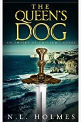 The Queen's Dog (Empire at Twilight Book 3) Kindle Edition