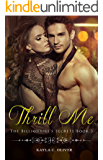 Thrill Me (The Billionaire's Secrets Book 3)