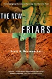 New Friars, The: The Emerging Movement Serving The World's Poor