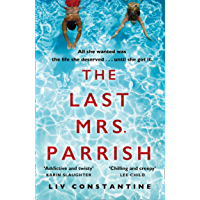 The Last Mrs Parrish: An addictive psychological thriller with a shocking twist!