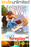 Fire and Foreplay (A Hope Falls Novel Book 14)