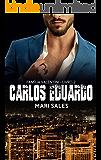 Carlos Eduardo (Família Valentini Livro 2) (Portuguese Edition)