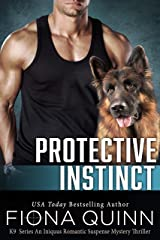 Protective Instinct (Cerberus Tactical K9 Book 2) Kindle Edition