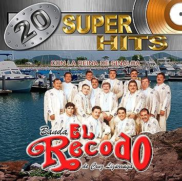 BANDA EL RECODO DE CRUZ LIZARRAGA - BANDA EL RECODO 20 SUPER HITS - Amazon.com Music