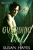 Guarding Val (Guardians Book 4)
