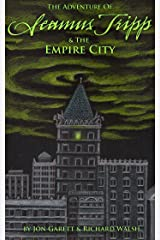 Seamus Tripp & the Empire City (The Adventures of Seamus Tripp) Kindle Edition