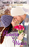 Flowers in Winter (Hart of Rock and Roll Book 5)