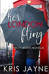 Her London Fling (Thirsty Hearts) Kindle Edition