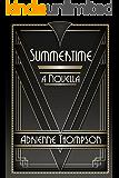 Summertime (A Novella)