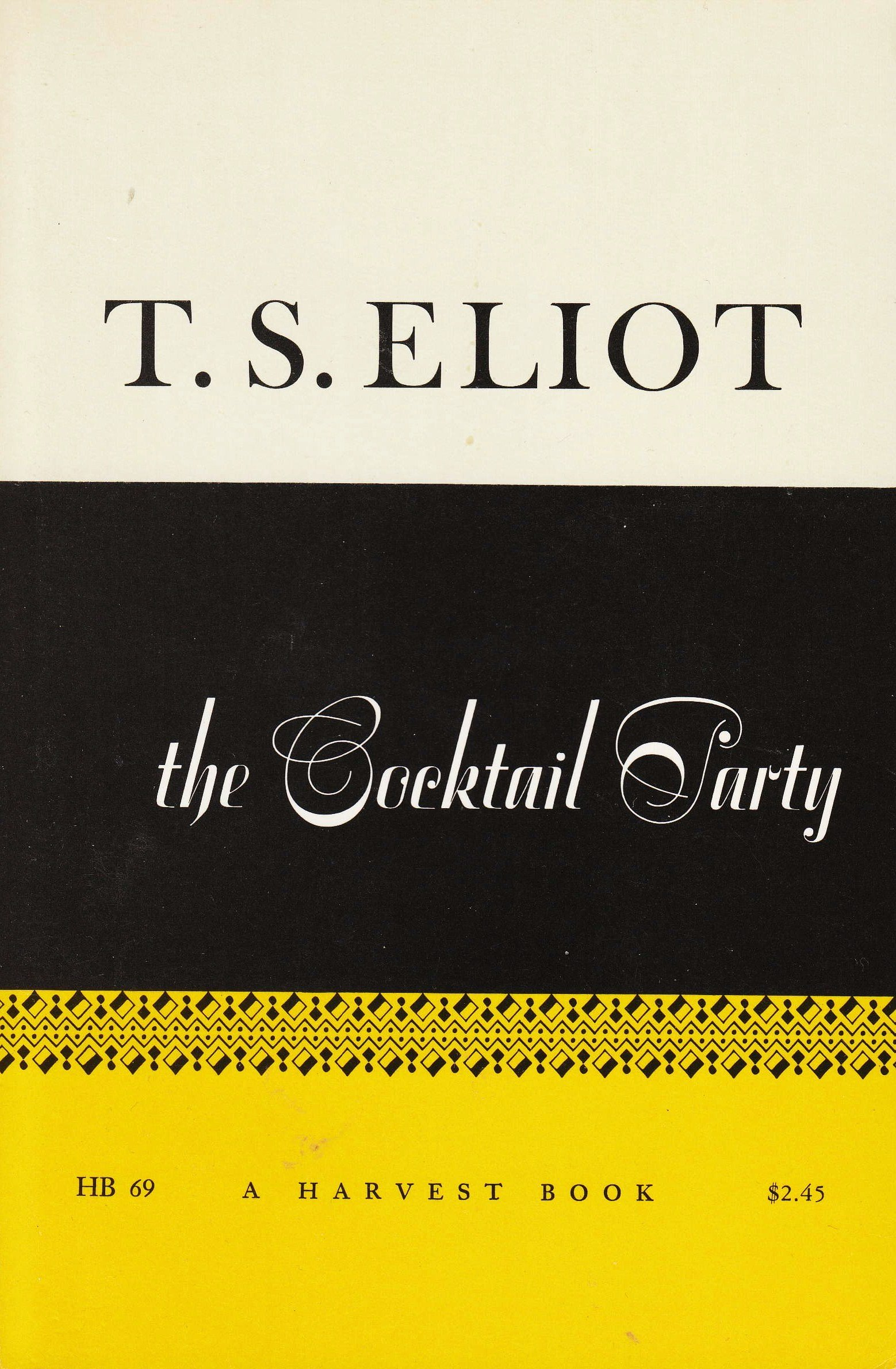 The Cocktail Party (A Harvest Book), Eliot, T.S.