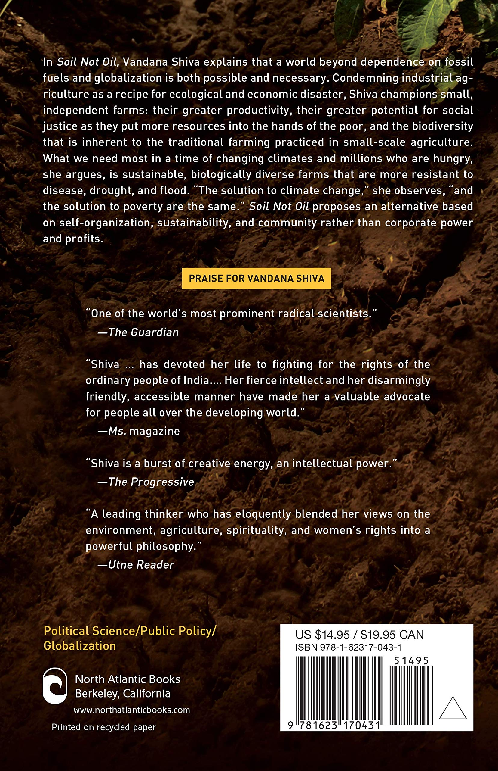 5a671f010 Amazon.com: Soil Not Oil: Environmental Justice in an Age of Climate Crisis  (9781623170431): Vandana Shiva: Books