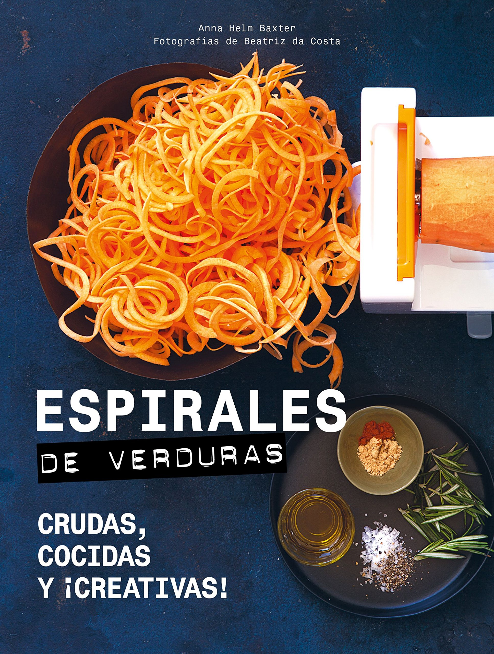 Espirales de verduras (Spanish) Hardcover – 2018