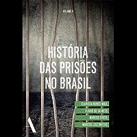 História das prisões no Brasil II