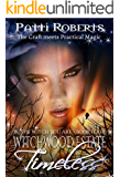 Witchwood Estate - Timeless (serial-series bk 4)