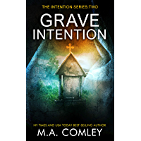 Grave Intention: #2 Intention series