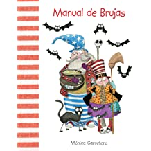 Manual de brujas (Manuales) (Spanish Edition) Mar 1, 2012