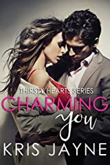 Charming You (Thirsty Hearts Book 1) Kindle Edition