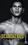 Scandalous : après Vicious et Devious, découvrez la suite de LA série New Adult 2018 (&H)