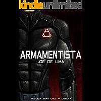 Armamentista (Trilogia Vera Cruz Livro 2)