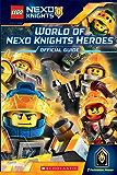 World of NEXO KNIGHTS Heroes (LEGO NEXO KNIGHTS)