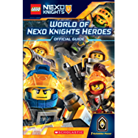 World of NEXO KNIGHTS Heroes (LEGO NEXO KNIGHTS) (English Edition)
