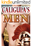 Caligula's Men (Gay Historical Romance Series MM BDSM) Complete Series (Gay Ancient Rome Romance Book 3)