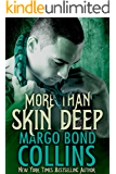 More Than Skin Deep (Shifter Shield Book 3)